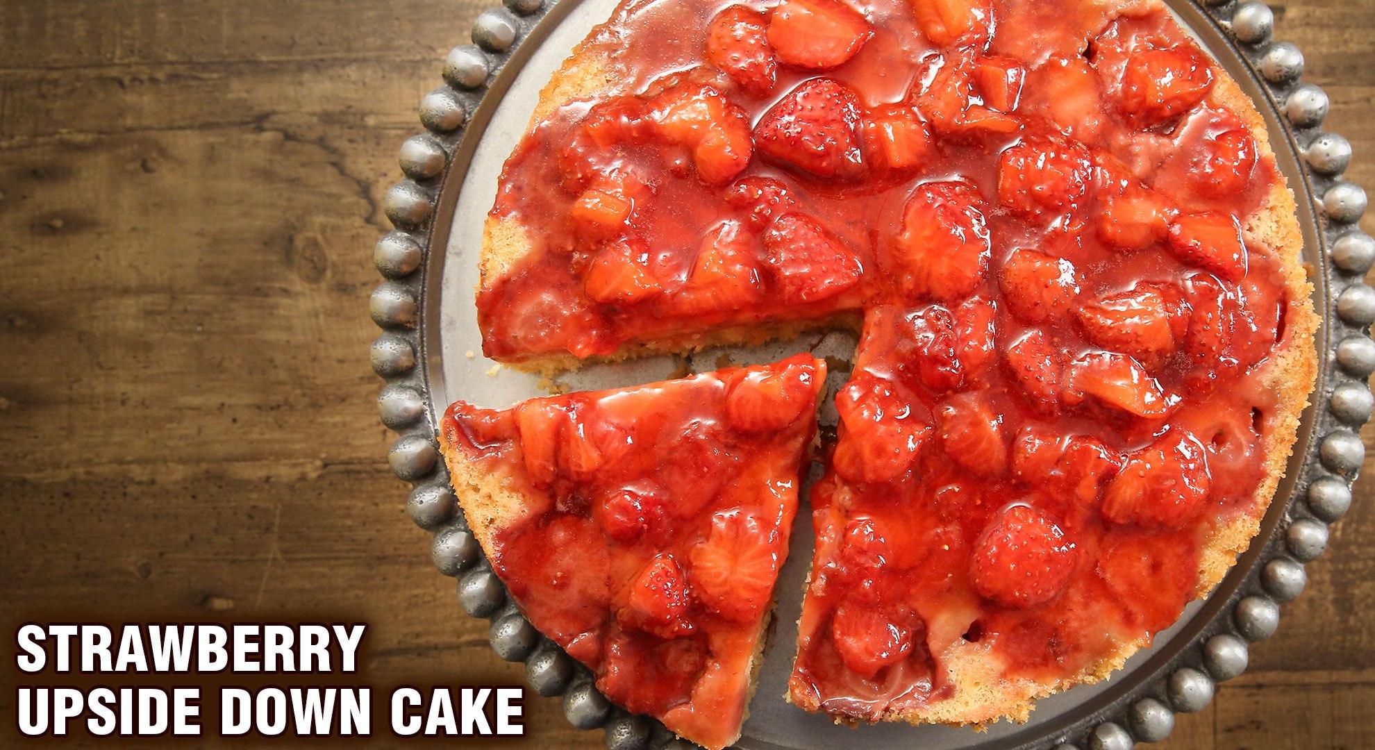 Strawberry Upside Down Cake | How To Make Upside Down Cake | Strawberry Cake | Cake Recipes | Tarika
