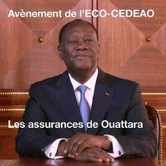Affublé dans l'avènement de l'ECO : Les assurances de Ouattara