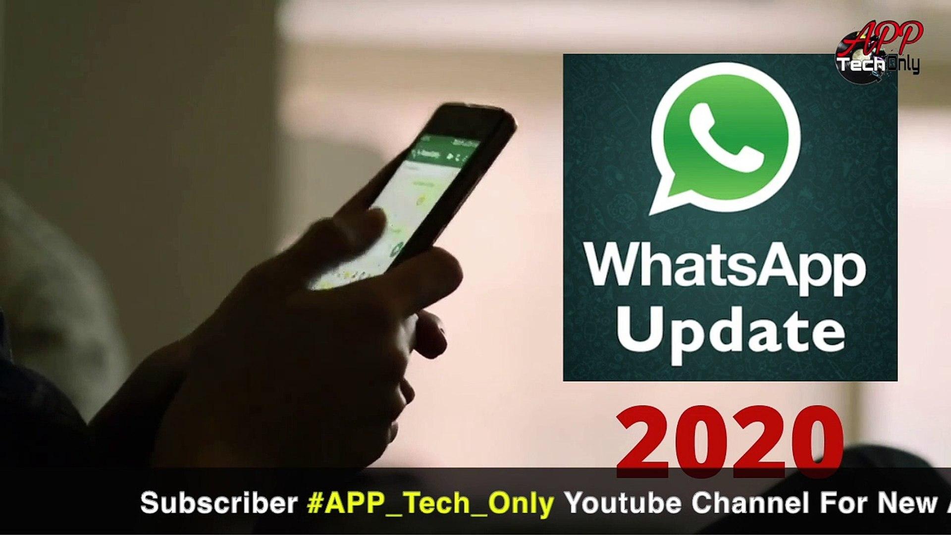 नए साल पर बदल जाएगा आपका WhatsApp, WhatsApp new update 2020, Biggest WhatsApp updates New Years 2020