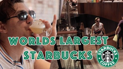 Getting Drunk At The World's Largest Starbucks  Whoa That's Weird