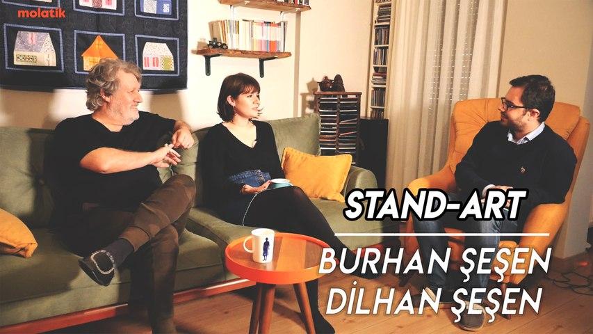 Burhan Şeşen, Dilhan Şeşen   STAND-ART