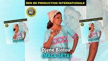 Djené Bintou - Mala Seta - Djené Bintou