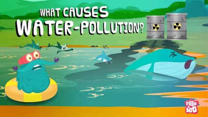 What is WATER POLLUTION?   What Causes Water Pollution?   The Dr Binocs Show   Peekaboo Kidz