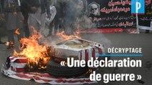 Mort du général Soleimani : « Cette frappe est une déclaration de guerre »