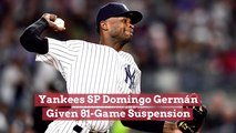 Domingo Germán Gets Big Suspension