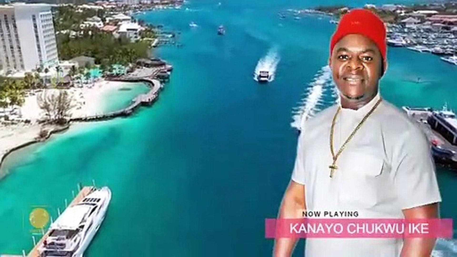 KANAYO CHUKWU IKE - CHIEF ONYENZE NWA AMOBI | Nigerian Highlife Music