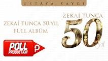 Çeşitli Sanatçılar - Zekai Tunca 50.yıl Ustaya Saygı - Full Albüm