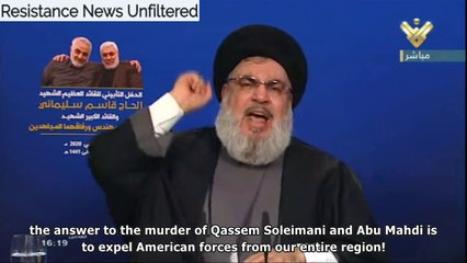 Nasrallah: Soleimani's assassination will put an end to US presence in the Middle East, US troops will go home in coffin