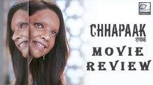 Chhapaak MOVIE REVIEW | Deepika Padukone