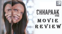 Chhapaak MOVIE REVIEW   Deepika Padukone