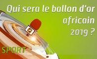 Microdrome : ballon d'or africain 2019