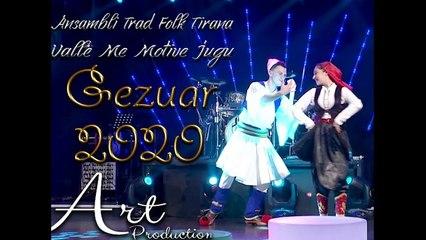 Ansambli Trad Folk Tirana - Valle me motive Jugu (Gezuar 2020)