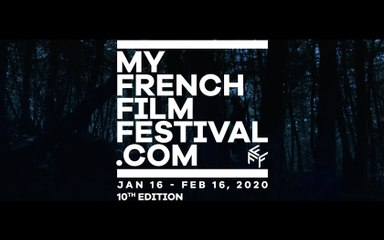 Lineup and jury for the 10th edition of MyFrenchFilmFestival revealed at last! / La sélection et le Jury de la 10e édition de MyFrenchFilmFestival dévoilés ! - Trailer