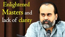 Enlightened masters, and lack of clarity || Acharya Prashant (2018)