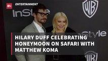 The Hilary Duff Honeymoon