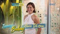 'Tunay na Buhay' ni Alice Dixson