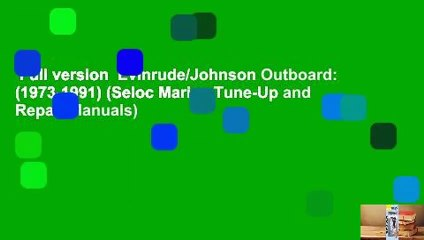 Full version Evinrude/Johnson Outboard: (1973-1991) (Seloc ... on mariner outboard wiring diagram, johnson outboard fuel system diagram, 50 hp johnson outboard diagram, johnson outboard key switch, johnson motor diagram, johnson outboard controls diagram, 115 johnson outboard diagram, nissan outboard wiring diagram, 35 hp johnson outboard diagram, johnson outboard ignition diagram, 20 hp johnson outboard diagram, 85 hp johnson outboard diagram, johnson outboard ignition coil, johnson outboard parts diagram, outboard motor wiring diagram, 1984 evinrude 115 wire diagram, tohatsu outboard wiring diagram, johnson outboard lower unit diagram, johnson outboard maintenance, evinrude outboard wiring diagram,