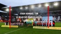 Stade Rennais - OM : le bilan des Phocéens en Bretagne