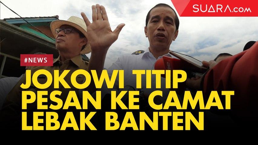 Kunjungi Lokasi Banjir Bandang di Lebak Banten, Jokowi Titip Pesan ke Camat