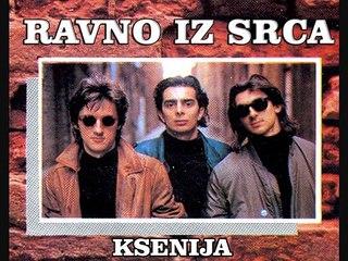 RAVNO IZ SRCA - Ksenija (1989)