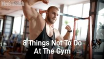 8 Things Not To Do At The Gym