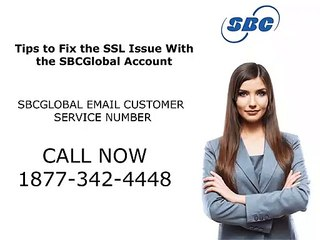 Tips to Fix the SSL Issue With the SBCGlobal Account | 1877-342-4448