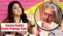 Tanushree Dutta ANGRY Reaction On Nana Patekar For Threatning, SLAMS Bollywood | #MeToo