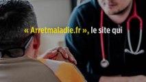 « Arretmaladie.fr », le site qui délivre des arrêts sans aller chez le médecin