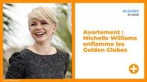 Avortement : Michelle Williams enflamme les Golden Globes