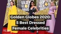 Golden Globes 2020: 5 best dressed female celebrities
