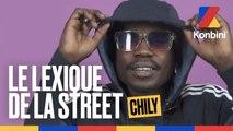 Chily l Le Lexique de la Street