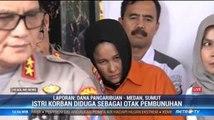 Pembunuhan Hakim PN Medan Didalangi Istri Korban