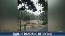 Banjir Bandang Terjang Dua Desa di Brebes