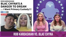 Rob Kardashian Is Fighting For Primary Custody After Blac Chyna's Alleged Bad Behavior