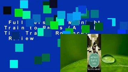 Full version  Midnight Train to Paris (A Paris Time Travel Romance)  Review