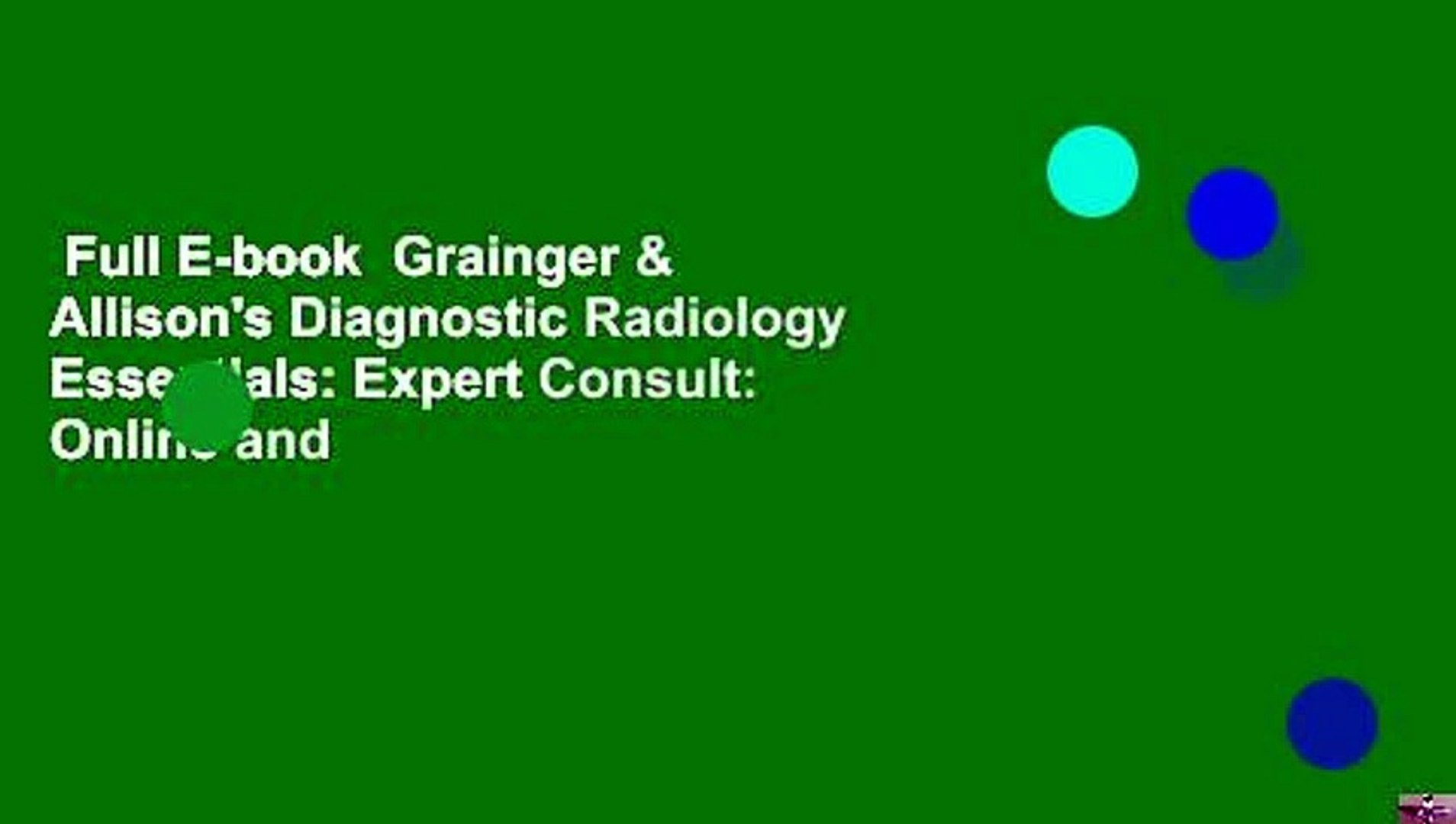 Full E Book Grainger Allison S Diagnostic Radiology Essentials Expert Consult Online And Video Dailymotion