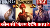 PUBLIC OPINION- Which Film People Want To See This Friday- Chhapaak, Tanhaji or Darbar