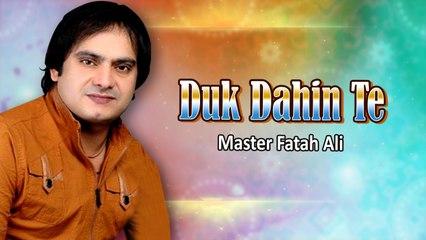 Master Fatah Ali New Sindhi Song - Duk Dahin Te - Sindhi Popular Song