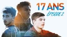 17ans #2 : A la croisée des chemins
