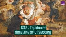 1518 : l'épidémie dansant de Strasbourg - #CulturePrime