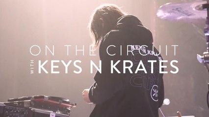 On The Circuit: Keys N Krates