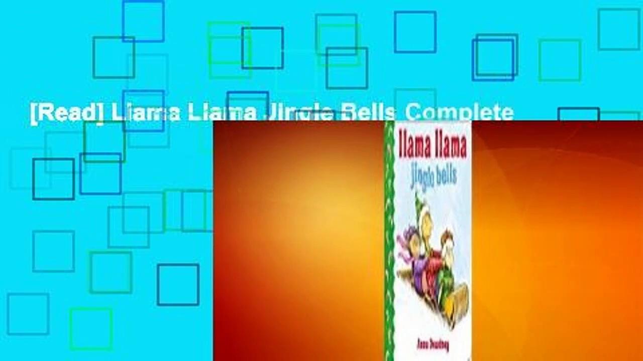 [Read] Llama Llama Jingle Bells Complete
