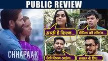 Chhapaak Public Review; जनता को कैसी लगी दीपिका की फिल्म, देखिये | FilmiBeat