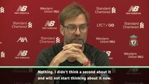 If we thought about records we wouldn't have won any games so far - Klopp