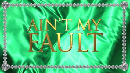 Trouble - Ain't My Fault