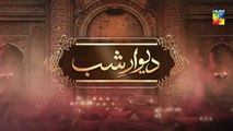 Deewar e Shab Episode 32 HUM TV Drama 11 January 2020