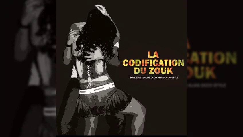 "2020 - PROMOTION du livre ""la codification du Zouk"" by Occo Style"