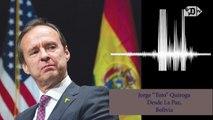 Quiroga promete intransigencia contra países del socialismo del siglo XXI