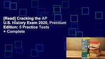 [Read] Cracking the AP U.S. History Exam 2020, Premium Edition: 5 Practice Tests + Complete