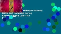 Full version  Tutankhamun's Armies: Battle and Conquest during Ancient Egypt's Late 18th Dynasty